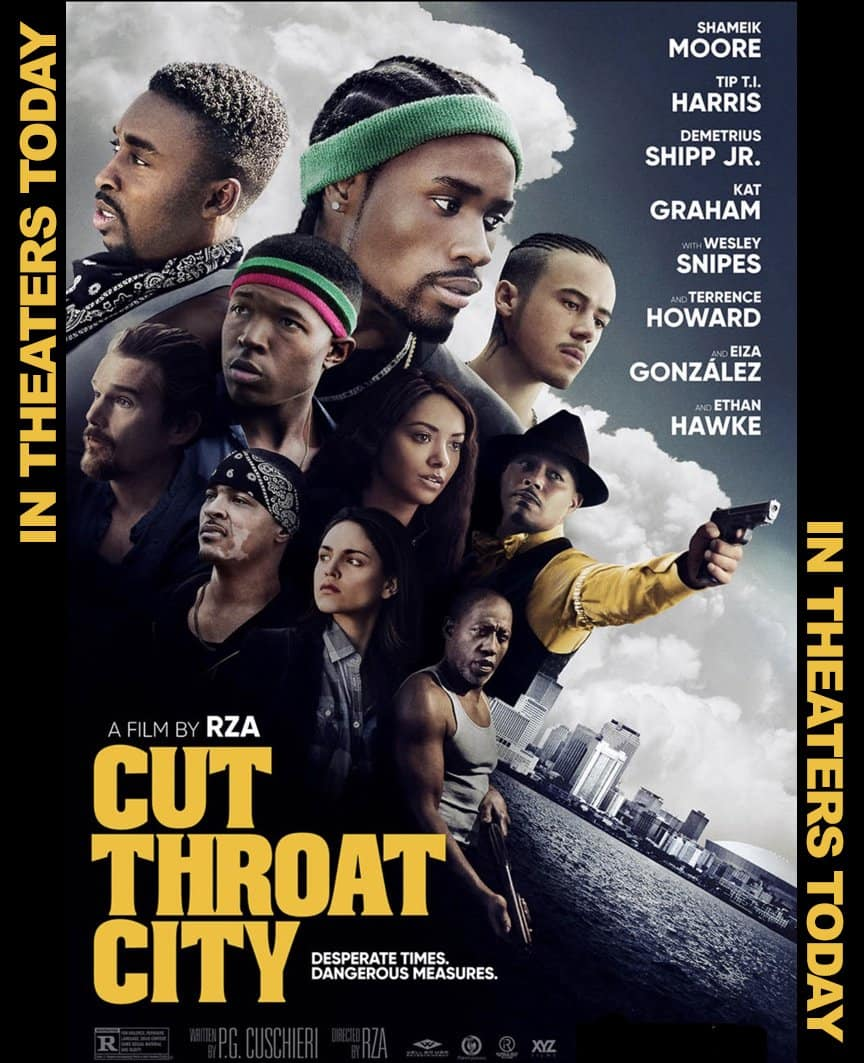 Cut Throat City – in theaters today.