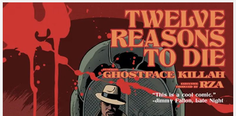 RZA & Ghostface Killah's '12 Reasons to Die' Goes to Trade at Black Mask